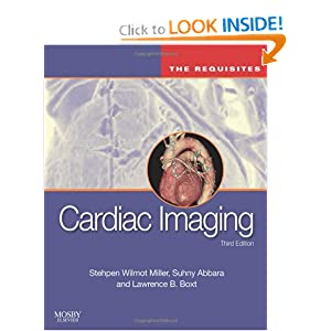 Cardiac Imaging: The Requisites, 3e (Requisites in Radiology)