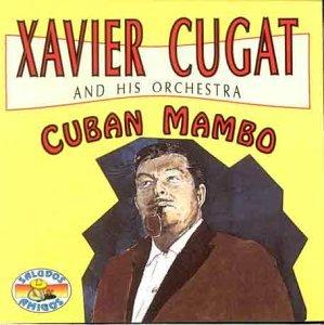 Xavier Cugat - Cuban Mambo By Xavier Cugat - Zortam Music
