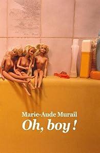 Oh, boy ! par Marie-Aude Murail