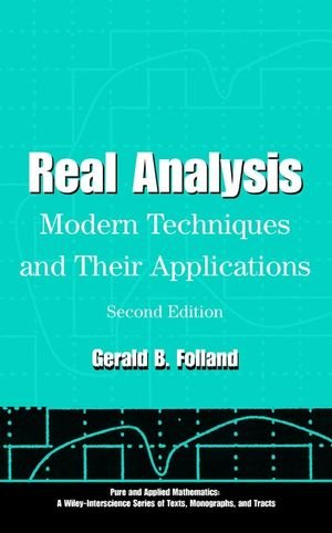 Real Analysis: Modern Techniques and Their Applications (Pure and...