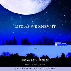 Life as We Knew It: A Novel | [Susan Beth Pfeffer]
