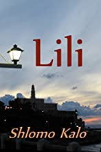 Lili: A novel of Love, Suspense and Redemption of the True Kind (literary suspense and spirituality fiction)