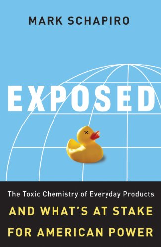 Exposed: The Toxic Chemistry of Everyday Products and...