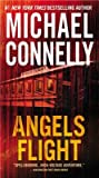 Angels Flight   [ANGELS FLIGHT] [Mass Market Paperback]