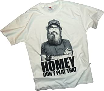 """""""Homey Don't Play That"""" -- Uncle Si Robertson -- Duck Dynasty T-Shirt, XX-Large"""