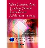 img - for [(What Content-Area Teachers Should Know About Adolescent Literacy)] [Author: National Institute for Literacy] published on (May, 2010) book / textbook / text book
