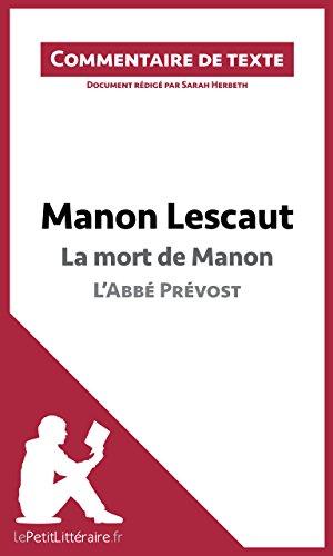Sarah Herbeth - Manon Lescaut de l'Abbé Prévost - La mort de Manon: Commentaire de texte (French Edition)