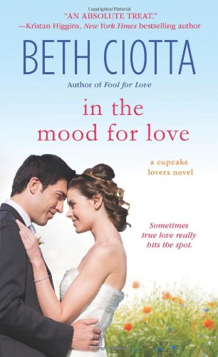 Image of In the Mood for Love: A Cupcake Lovers Novel (The Cupcake Lovers)