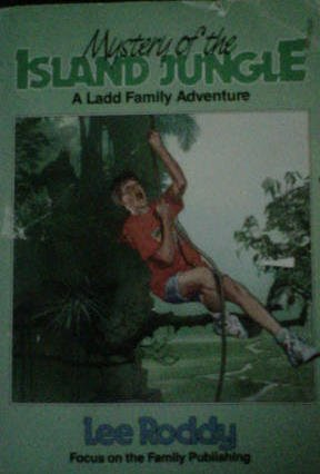 Mystery of the Island Jungle (Ladd Family Adventure)