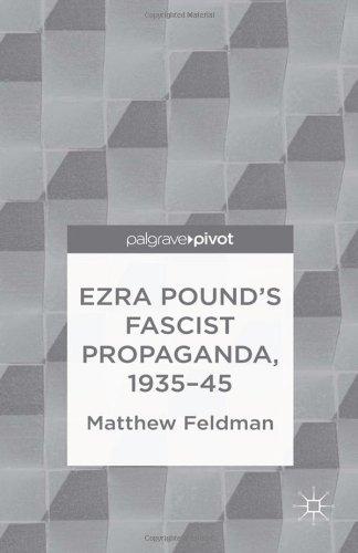 Ezra Pound's Fascist Propaganda, 1935-45 (Palgrave Pivot)