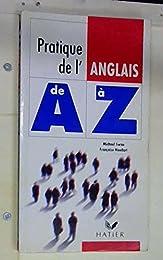 Pratique de l'anglais de A à Z