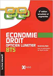 economie droit opticien lunetier bts - 2e editionition