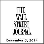 The Morning Read from The Wall Street Journal, December 05, 2014 | [The Wall Street Journal]