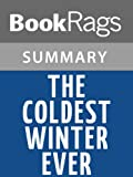 img - for The Coldest Winter Ever by Sister Souljah | Summary & Study Guide book / textbook / text book