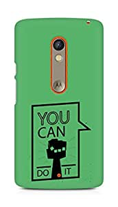 Amez You can Do It! Back Cover For Motorola Moto X Play