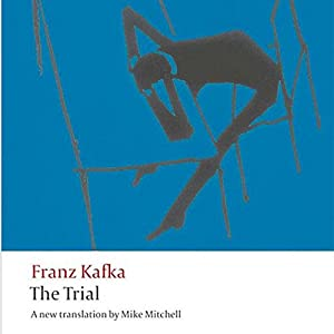 The Trial Audiobook by Franz Kafka, Mike Mitchell (translator) Narrated by Scott Brick
