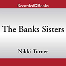 The Banks Sisters (       UNABRIDGED) by Nikki Turner Narrated by Diana Luke