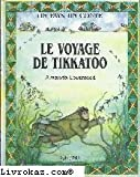 img - for Le voyage de tikkatoo : conte esquimau book / textbook / text book