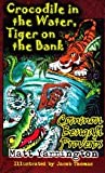 img - for Crocodile in the Water Tiger on the Bank: Common Bengali Proverbs book / textbook / text book