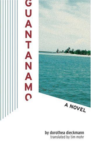 Guantanamo: A Novel