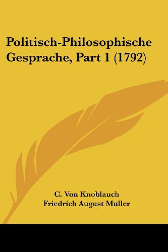 Politisch-Philosophische Gesprache, Part 1 (1792)