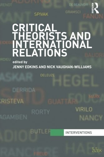 Critical Theorists and International Relations (Interventions)