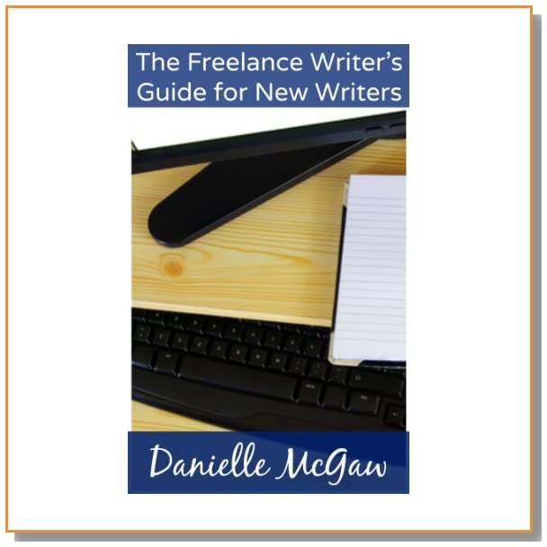 The Freelance Writer's Guide for New Writers