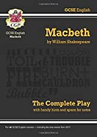 """GCSE Shakespeare Macbeth Complete Play (with Notes): """"Macbeth"""" - The Complete Play Pt. 1 & 2 (Gcse English Annotated Text)"""