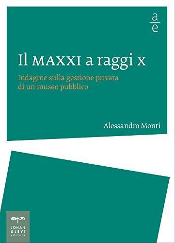 il-maxxi-a-raggi-x-indagine-sulla-gestione-privata-di-un-museo-pubblico