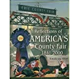 Reflections of America's County Fair, 1841-2000 (0971349002) by Ellen Taussig