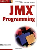 img - for JMX Programming by Mike Jasnowski (2002-08-09) book / textbook / text book