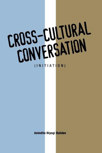 Cross-Cultural Conversation: (Initiation) (AAR Cultural Criticism Series)