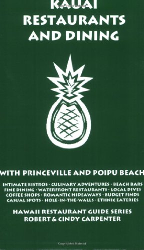 Kauai Restaurants And Dining With Princeville And Poipu Beach
