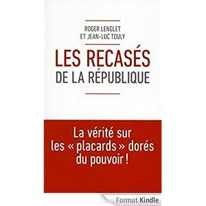 Les Recasés de la République - Roger Lenglet, Jean-Luc Touly