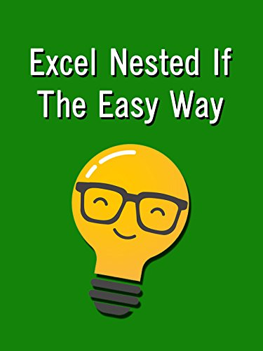 Excel Nested If The Easy Way