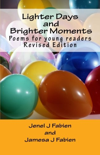 Lighter Days and Brighter Moments: Poems for young readers