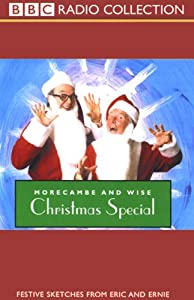 Morecambe and Wise: Christmas Special | [Eric Morecambe, Ernie Wise]