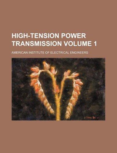 High-tension power transmission Volume 1