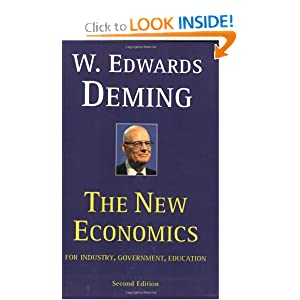 The New Economics for Industry, Government, Education - 2nd Edition: W. Edwards Deming: 9780262541169: Amazon.com: Books