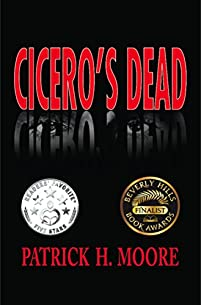 Cicero's Dead by Patrick H. Moore ebook deal