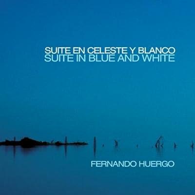 Suite En Celeste Y Blanco (Suite In Blue And White)