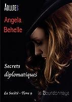 Secrets diplomatiques (la soci�t� - tome 9)