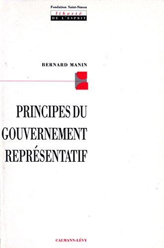 Principes du gouvernement représentatif (Sciences Humaines et Essais) francais