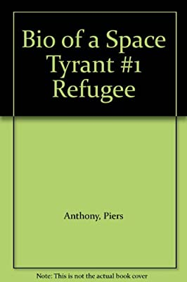 Bio-of-a-Space-Tyrant-1-Refugee-Anthony-Piers-Used-Good-Book