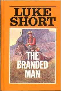 The Branded Man (Thorndike Large Print Western Series)