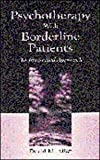 Psychotherapy With Borderline Patients: An Integrated Approach