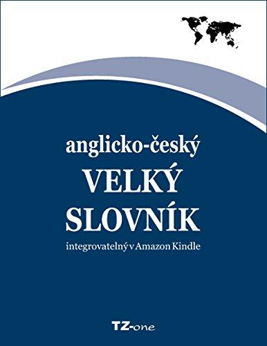 Anglicko-Český Velký Slovník: Integrovatelný = Defaultní Slovník Pro Vaši Čtečku Knih