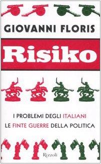 risiko-i-problemi-degli-italiani-le-finte-guerre-della-politica