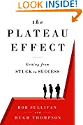 #1: The Plateau Effect: Getting from Stuck to Success
