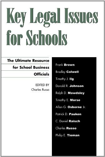 Key Legal Issues for Schools: The Ultimate Resource for...